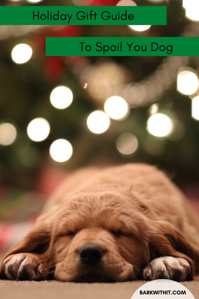 Dog Gift Guide Holiday Gift Guide for your Dog Dog Gift Guide for the Holiday Season Christmas Gift Ideas for Dogs