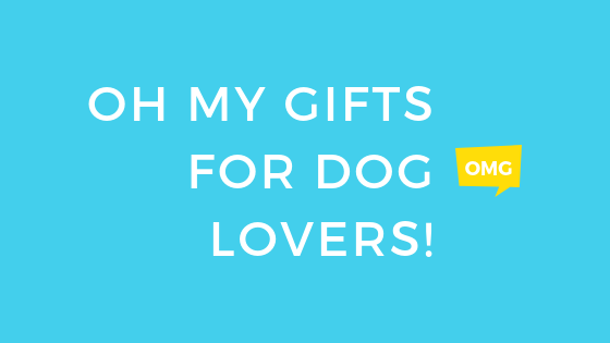 Gifts for the Dog Lover and Dog Owner - Gifts for Pet Owners